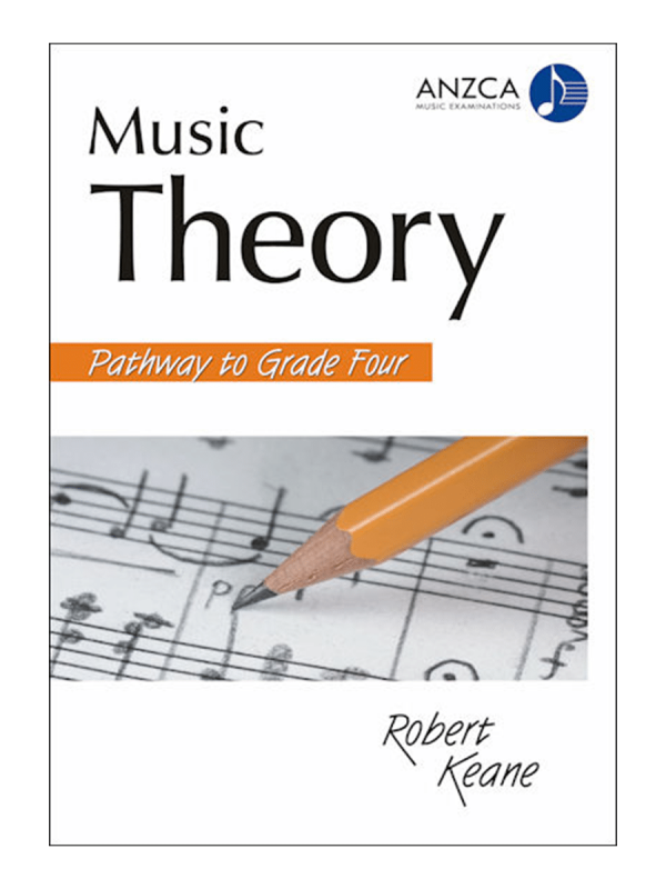 ANZCA Music Theory - Pathway to Grade Four