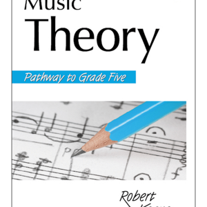 ANZCA Music Theory - Pathway to Grade Five