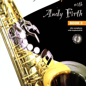 Play Saxophone with Andy Firth - Book 2
