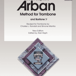 Arban Method for Trombone - New Edition