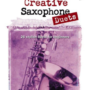 Creative Saxophone Duets with CD