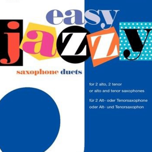 Easy Jazzy Saxophone Duets - James Rae