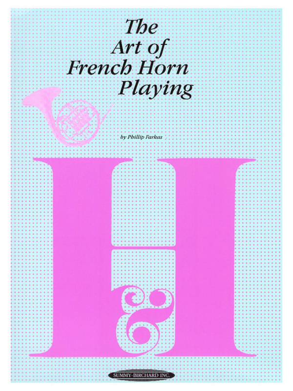 The Art of French Horn Playing - Phillip Farkas