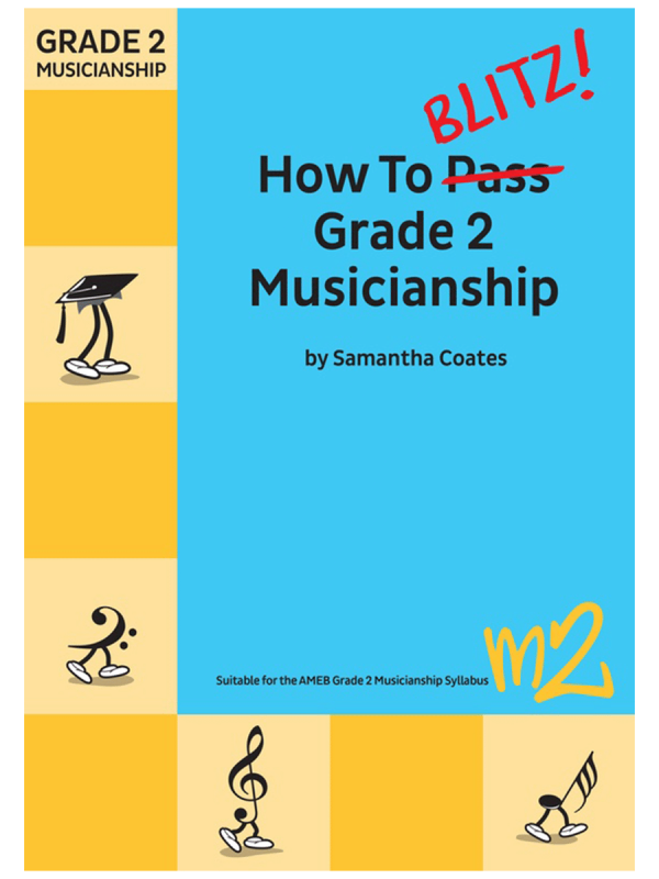 How To Blitz! Grade 2 Musicianship AMEB