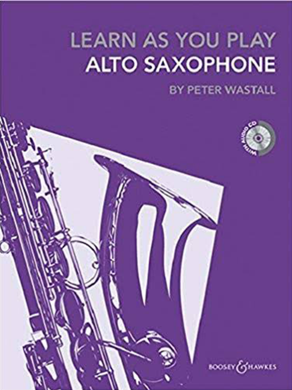 Learn As You Play - Alto Saxophone (Peter Wastall)