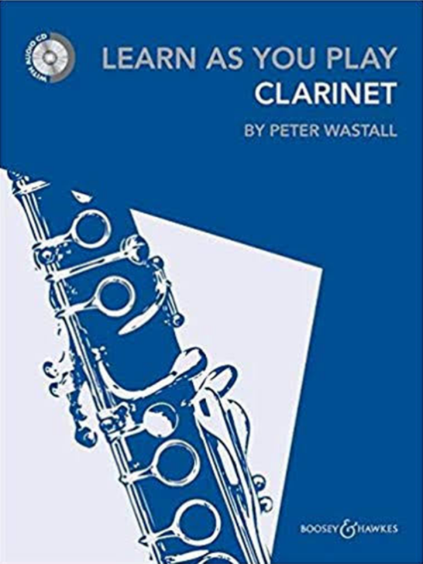 Learn As You Play - Clarinet (Peter Wastall)