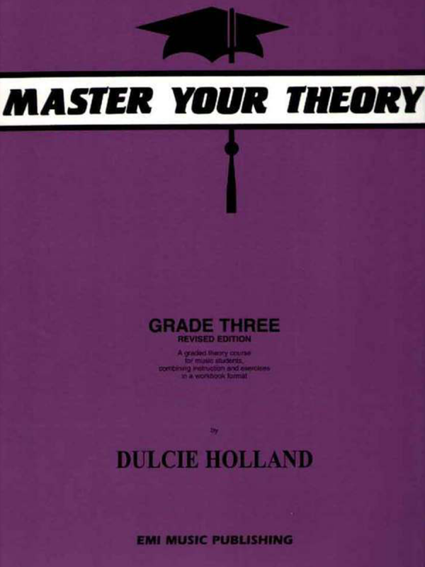 Master Your Theory (Dulcie Holland) - Grade 3