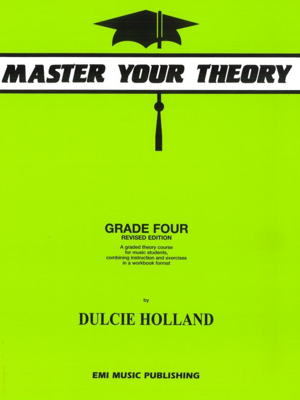 Master Your Theory (Dulcie Holland) - Grade 4