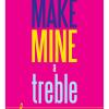 "Greeting Card ""Make Mine a Treble"""