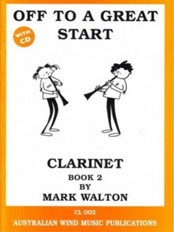 Off to a Great Start - Clarinet Book 2