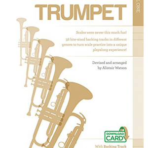 Playing with Scales Trumpet Level One - Alistair Watson
