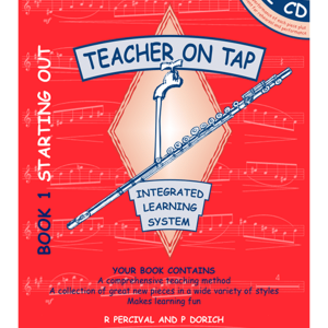 Teacher on Tap - Flute - Book 1 Starting Out
