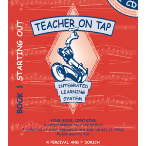 Teacher on Tap - Bb Tenor & Soprano Sax - Book 1 Starting Out