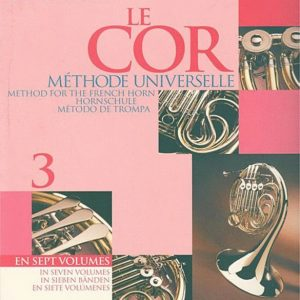 Bourgue Method for French Horn Volume 3