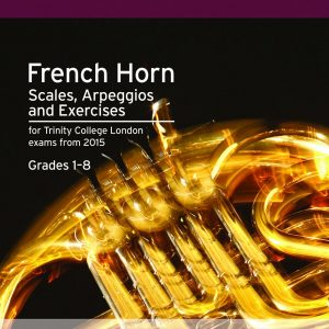 Trinity French Horn Scales Arpeggios Exercises from 2015
