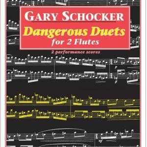 Gary Schocker - Dangerous Duets for 2 Flutes