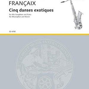 Francaix Cinq Danses Exotiques Alto Saxophone