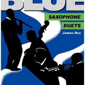 James Rae_Blue Saxophone Duets