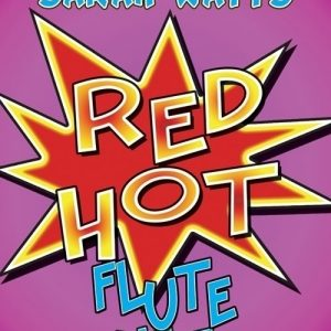 Sarah Watts Red Hot Flute Duets Book 1