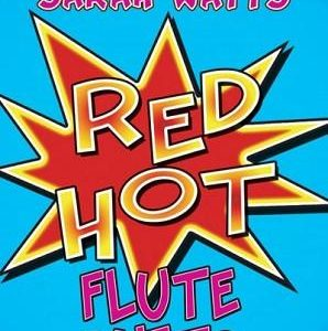 Sarah Watts Red Hot Flute Duets Book 2