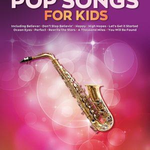50 Pop Songs for Kids Alto Saxophone