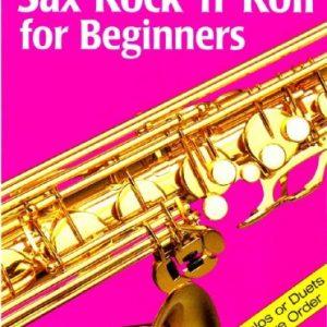 Sax Rock 'n' Roll for Beginners